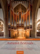 Oxford Hymn Settings for Organists, volume 6: Autumn Festivals