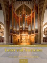 Oxford Hymn Settings for Organists, volume 4: Easter and Ascension