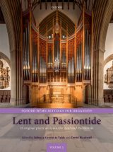 Oxford Hymn Settings for Organists, volume 3: Lent and Passiontide