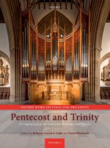 Oxford Hymn Settings for Organists, volume 5: Pentecost and Trinity
