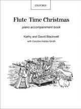 Flute Time Christmas: Piano accompaniment book